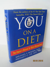 You On A Diet by Mehmet C. Oz & Michael F. Roizen