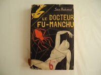 FU MANCHU, le Dr Fu Manchu,  le masque,  édition originale 1931