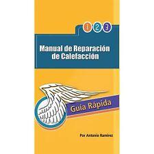 Manual de Reparacion de Calefaccion: Guia Rapida (Paperback or Softback)