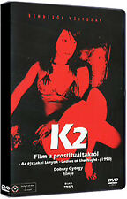K2 - FILM A PROSTITUÁLTAKRÓL - HUNGARIAN DVD (1990)