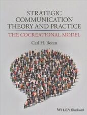 Strategic Communication Theory and Practice : The Cocreational Model, Paperba...