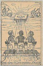 CARTOLINA d'Epoca - SATIRICHE satirica 1a GUERRA - Firmata B. FELIN