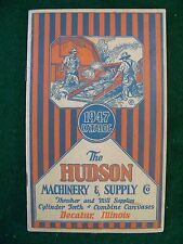 ORIGINAL 1947 HUDSON MACHINERY & SUPPLY CO CATALOG THRESHING SAWMILL SUPPLIES