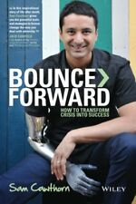 Bounce Forward: How to Transform Crisis into Succe