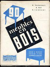 FAGUERET, ROY, LAURENT, 90 MEUBLES EN BOIS (PLANCHES)