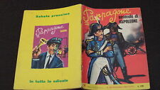 "PAPPAGONE N.37 - PAPPAGONE GENERALE DI NAPOLEONE - GALLO ROSSO EDITRICE 1967 ""N"""