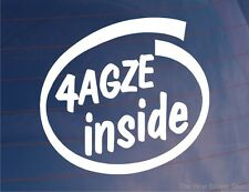 4AGZE INSIDE Car/Window/Bumper Sticker Ideal For Toyota Corolla/MR2 Cars - LARGE