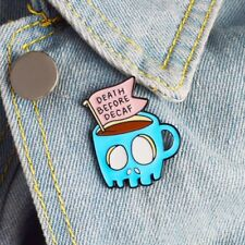 Death Before Decaf | Coffee Lover Pin Badge | Caffeine Addicts | Punky Pins