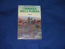 Covington I Seminole della Florida Mursia Incellofanato