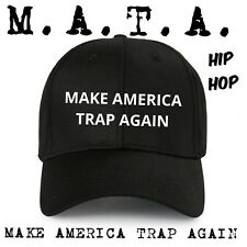 ac34bde72e95b MAKE AMERICA TRAP AGAIN Embroidered Hat Cap KEVIN GATES Hip Hop M.A.T.A.