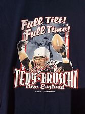 "TEDY BRUSCHI ""Full Tilt! Full Time!"" NEW ENGLAND PATRIOTS 2XL XXL T-Shirt w/Holo"