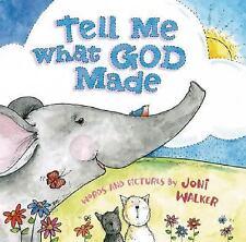 Tell Me What God Made, Joni Walker, Good Book