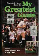 """MY GREATEST GAME - RUGBY"" BOOK HOLMES & THAU"