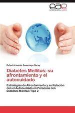Diabetes Mellitus: su afrontamiento y el autocuidado: Estrategias de-ExLibrary