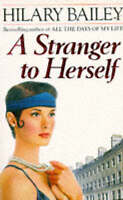 (Good)-A Stranger to Herself (Paperback)-Bailey, Hilary-0330316052