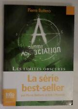 PIERRE BOTTERO - A COMME ASSOCIATION / LES LIMITES OBSCURES DE LA MAGIE