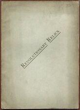 """Revolutionary Relics"", Exhibit Catalog of the Boston Ladies Centennial Com."