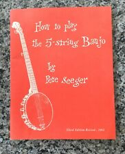 How To Play The 5-string Banjo~By Pete Seeger~Orange Third Edition~Revised 1962
