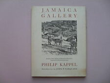 Jamaica Gallery by Philip Kappel - Jamaica Edition - 1st Printing,1960