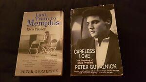 Elvis Presley Biographies Last Train To Memphis & Careless Love Peter Guralnick