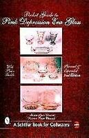 Pocket Guide to Pink Depression Era Glass, Paperback by Clements, Monica Lynn...