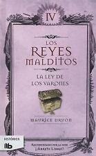 Reyes Malditos Iv. la Ley de Los Varones - by Maurice Druon