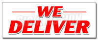 WE DELIVER DECAL sticker pizza chinese sandwiches hoagie hero food free