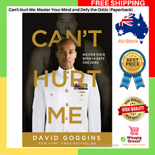 BRAND NEW Can't Hurt Me Master Your Mind And Defy The Odds David Paperback Book