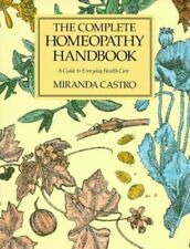 The Complete Homeopathy Handbook: A Guide to Eve... by Castro, Miranda Paperback