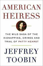 American Heiress The Wild Saga, kidnapping, crimes & trial of Patty Hearth 2016