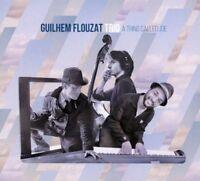 GUILHEM FLOUZAT TRIO - A THING CALLED JOE   CD NEW!