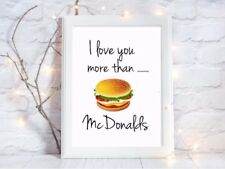 i love you more than mcdonalds a4 glossy poster Print nursery picture,UNFRAMED