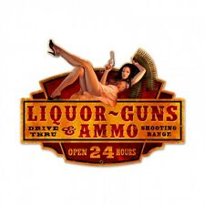 Liquor - Guns - Ammo Metal Sign - Hand Made in the USA with American Steel