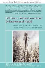 Cell Towers-- Wireless Convenience? or Environmental Hazard? (Paperback or Softb