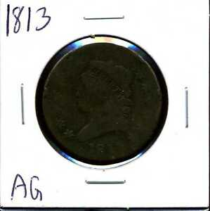 1813 1C Classic Head Large Cent in AG Condition #02156
