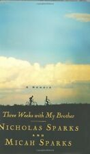 Three Weeks with My Brother by Nicholas Sparks, Micah Sparks