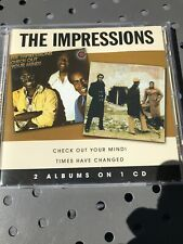 THE IMPRESSIONS Check Out Your Mind- Times Have Changed CD Like New Condition
