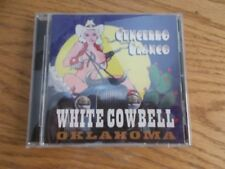 Cencerro Blanco by White Cowbell Oklahoma (CD, 2004, Slick Monkey)