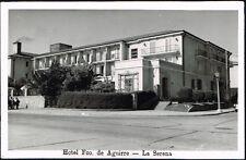 2551 CHILE LA SERENA HOTEL FRANCISCO DE AGUIRRE POSTCARD