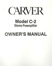 Carver Model C-2 Stereo Preamplifier Owners Manual