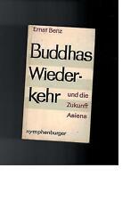 Ernst Benz - Buddhas Wiederkehr - 1963
