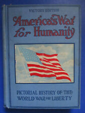 WWI AMERICA WAR HUMANITY GENL PERSHING WILSON LUSITANIA TORPEDOED MILITARY BOOK