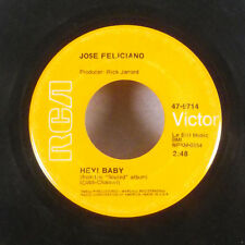 "Jose Feliciano Hey! Baby / My World is Empty without You 7"" 45 RCA VG+"