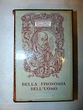 Cento Libri Longanesi - Della Porta: Della Fisonomia dell'uomo 1971 fisionomia