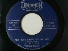 SOUL 45-LITTLE EVA- KEEP YOUR HANDS OFF MY BABY/ WHERE DO I GO? ~ DIMENSION 1003
