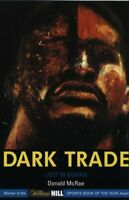 Dark Trade: Lost in Boxing by McRae, Donald Paperback Book The Fast Free