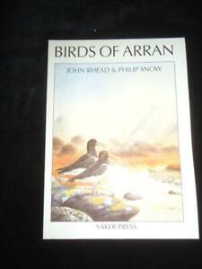 Birds of Arran ornithology guide John Rhead & Philip Snow Saker Press Scotland