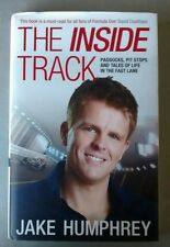 The Inside Track: Paddocks, Pit arrêts et Tales of My Life in the Fast Lane...