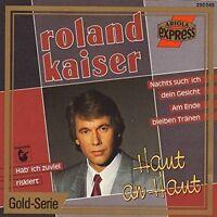 Roland Kaiser Haut an Haut (compilation, 16 tracks, 1981-1986, incl. 3 tr.. [CD]