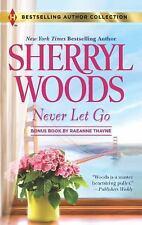 Never Let Go by Sherryl Woods (+ Bonus Book) (2013 Paperback) FF1861